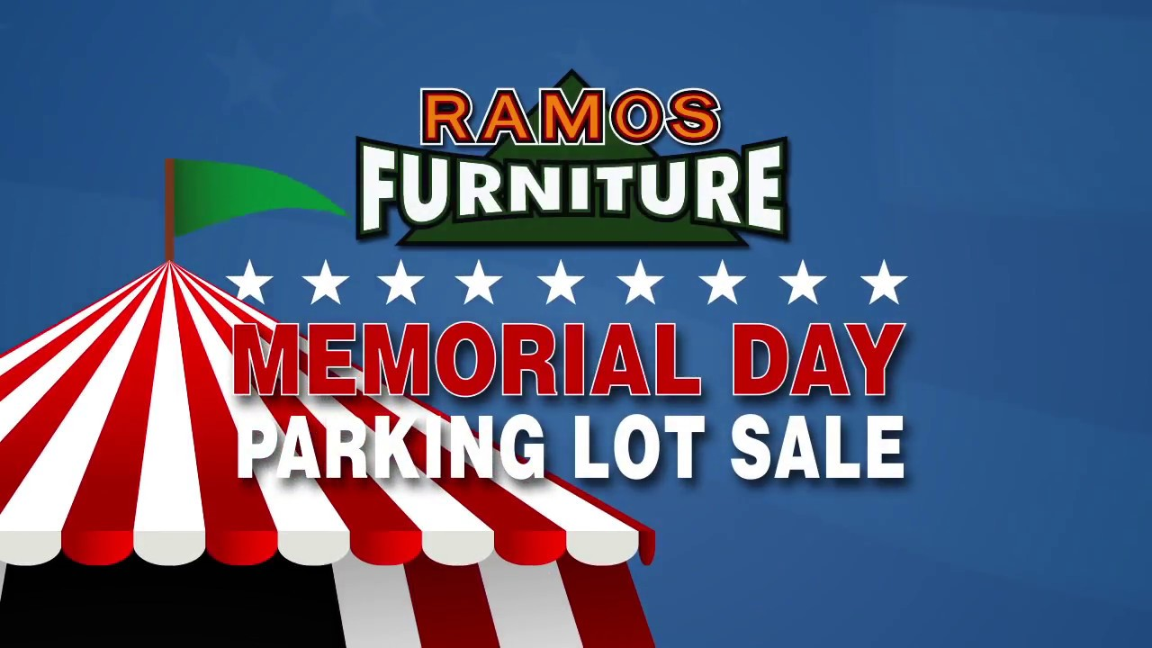 Ramos Furniture Memorial Day Sale 2018 Youtube