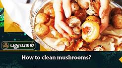 Easy Way to Clean Mushrooms