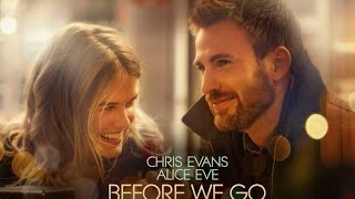 BEFORE WE GO - Official Trailer
