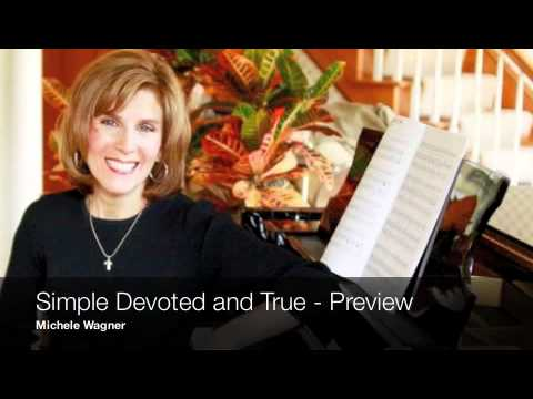 Michele Wagner - Simple Devoted and True - Preview