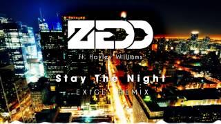 Zedd - Stay The Night feat. Hayley Williams (Exige Remix)