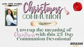 Christmas Communion Trailer