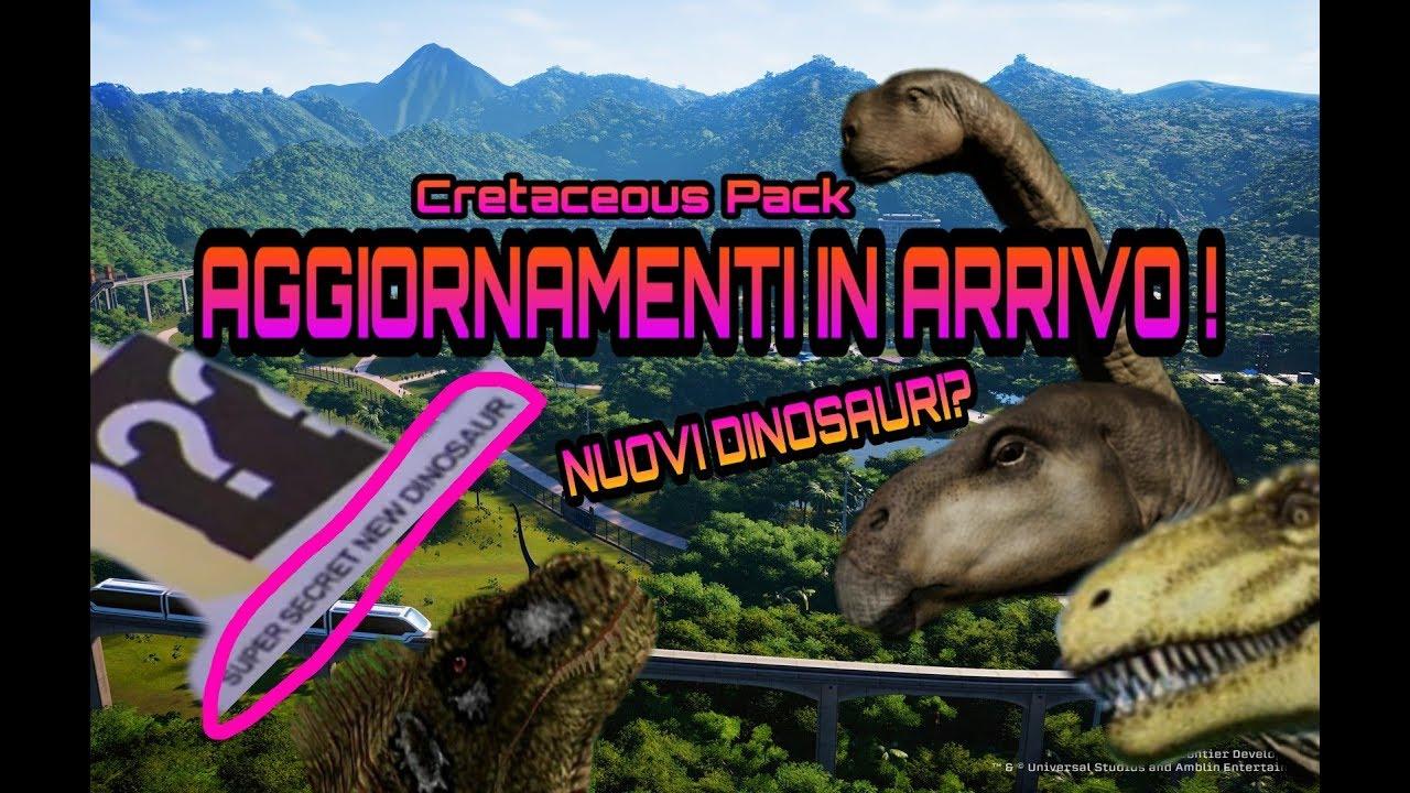 """Download Update futuri, il nuovo """" DINOSAURO SUPER SEGRETO"""" e Creatceous Pack: Jurassic World Evolution"""
