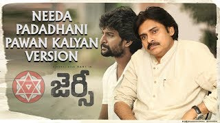 Jersey Movie Needa Padadhani Song in Pawan Kalyan Version JanaSena Party