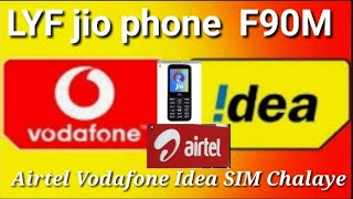 How to fix LYF jio phone f90m Airtel Vodafone Idea SIM Kaise Chalaye 100% Tested