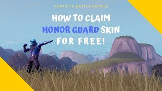Comment CLAIM Honor Guard pour 'FREE' dans Fortnite Battle Royale!