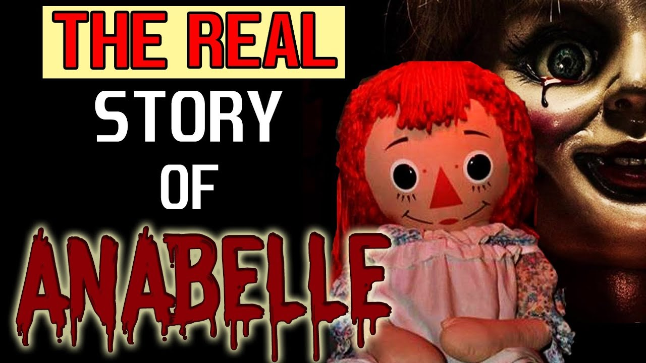 The REAL Story of Annabelle The Haunted Doll