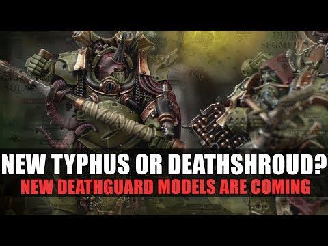 New Deathguard models, Typhus or Deathshroud?