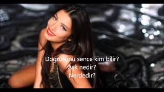 Ayshe - Kim Ne Derse Desin ft. Cem Belevi Lyrics Version