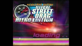 Let's Play Midnight Outlaw Illegal Street Drag Nitro Edition EP1