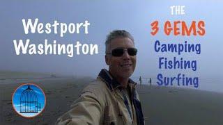WESTPORT WASHINGTON 🇺🇸 GEMS ~ CAMPING, FISHING, SURFING | FreeBirds Travel VLOG 🎥