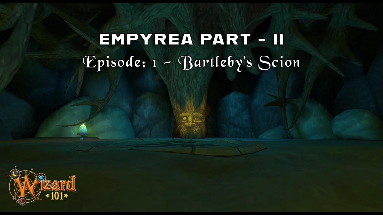 Wizard101: Empyrea Part 2 Walkthrough - Bartleby's Scion