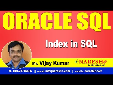 Index in SQL | Oracle SQL Tutorial Videos | Mr.Vijay Kumar