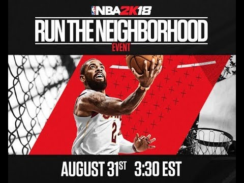 NBA 2K18 #RUNTHENEIGHBORHOOD