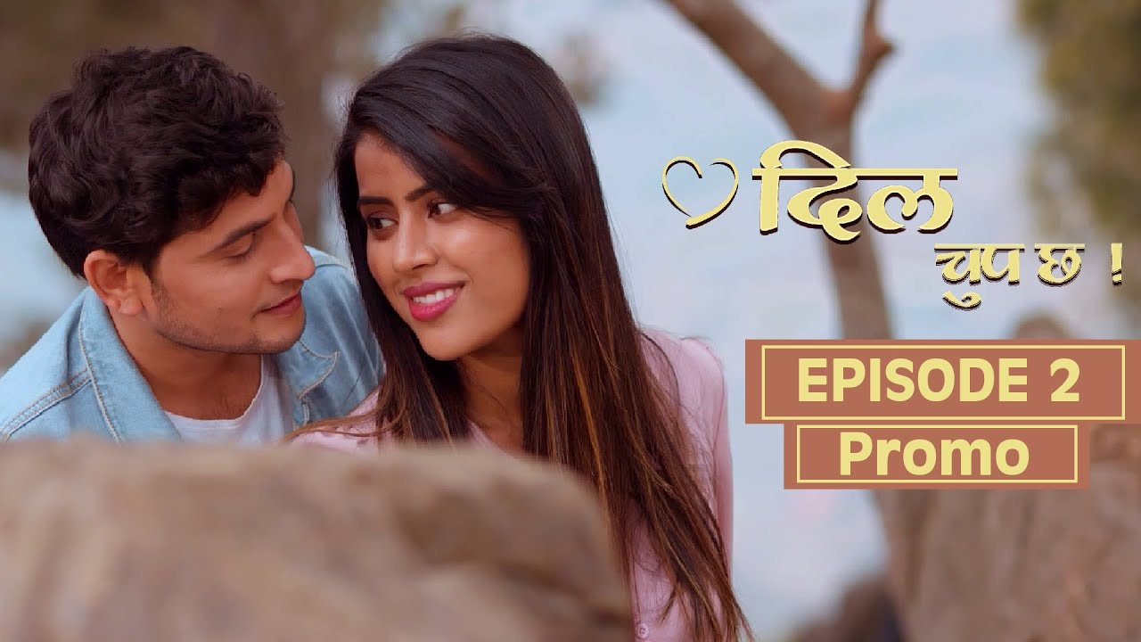 DILL CHUP CHHA💓 - ROMANTIC SERIES -EPISODE 2 Promo ||  COMING UP NEXT