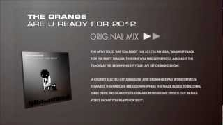 The Orange - Are U Ready For 2012 (Original Mix)