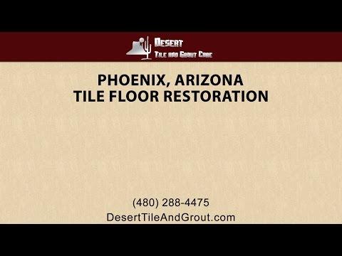 Phoenix Tile Floor Restoration By Desert Tile & Grout Care