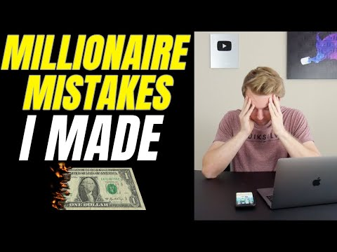 Mistakes I made as a millionaire...