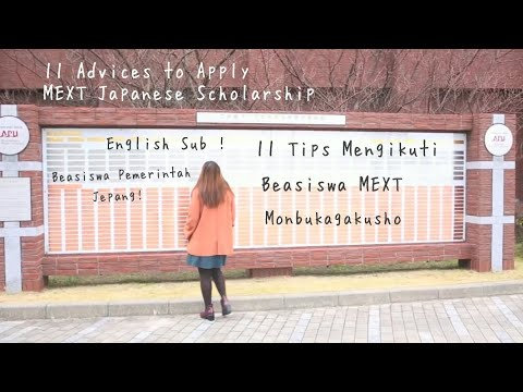 11 Advices to apply #MEXT Japanese Scholarship (Monbukagakusho)