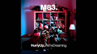 WAIT - M83 (AUDIO)