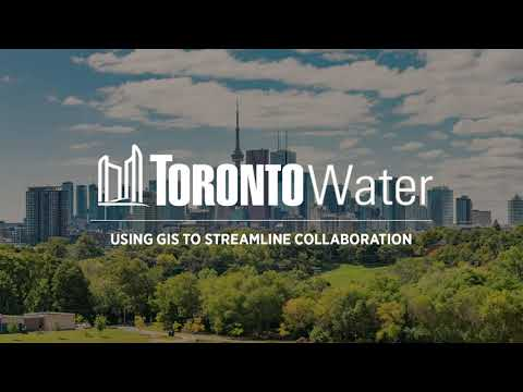 Webinar Clip: Streamlining Collaboration at Toronto Water using GIS