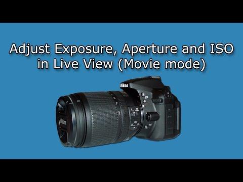 Adjust Nikon D5300 Exposure/Aperture/ISO Settings in Manual Movie Mode