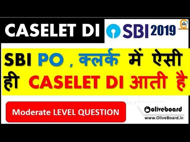 Percentage CASELET DI for SBI PO & CLERK Exam level (SBI PO , क्लर्क में ऐसी ही CASELET DI आती है)