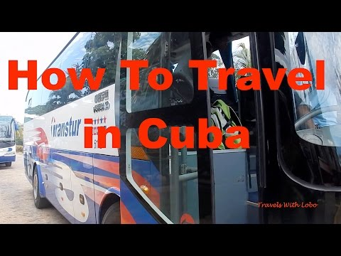 HOW TO TRAVEL IN CUBA: Bus ◼︎Train ◼︎ Caminones ◼︎ Colectivos ◼︎ Cycling