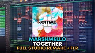 Marshmello - Together [FULL FL Studio Remake + FLP]