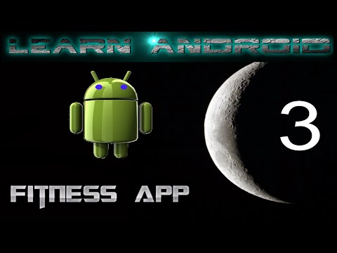 Learn Android. Fitness App #3. Starting with the backend logic