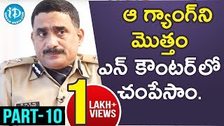 CRPF IG South Sector GHP Raju IPS Interview - Part #10 || Crime Diaries With Muralidhar