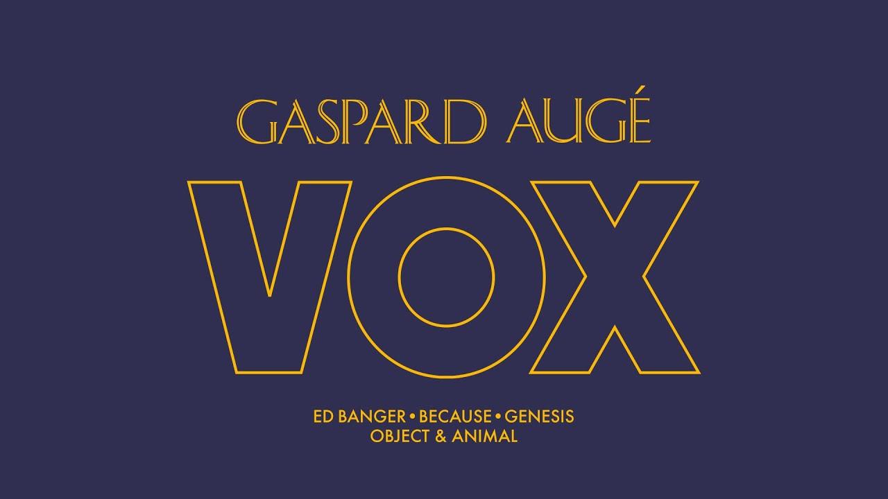 Gaspard Augé - Vox