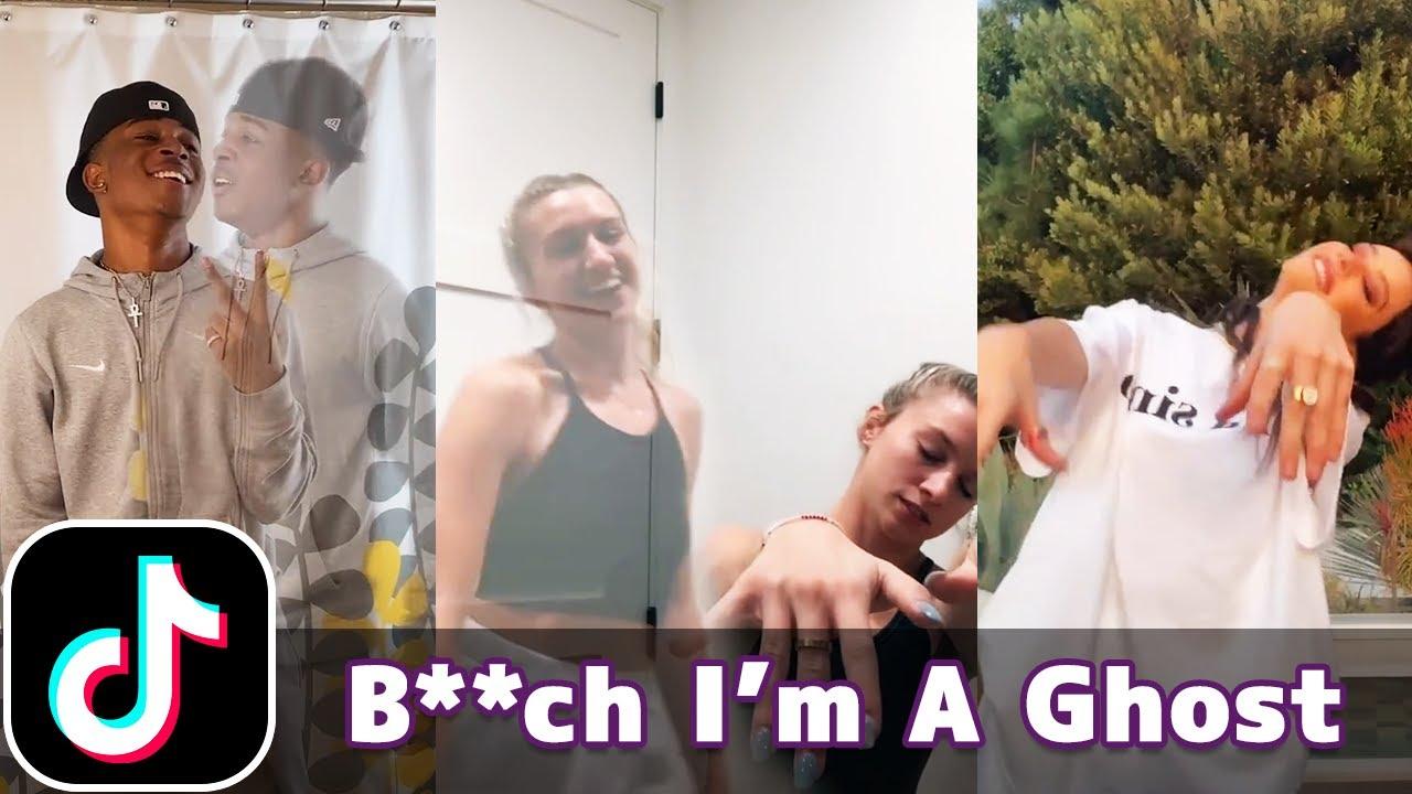 B**ch I'm A Ghost | TikTok Compilation