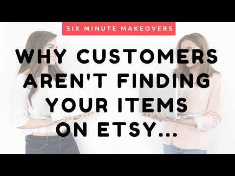 Why Customers Aren't Finding Your Items on Etsy