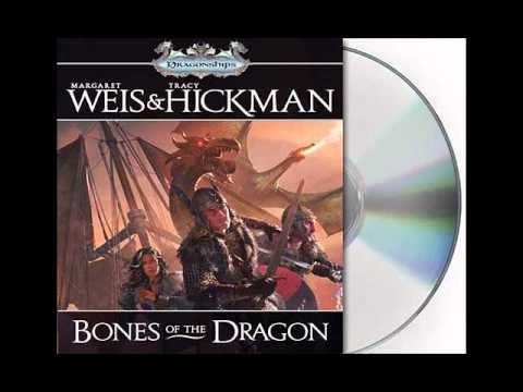 Bones of the Dragon by Margaret Weis and Tracy Hickman--Audio Excerpt