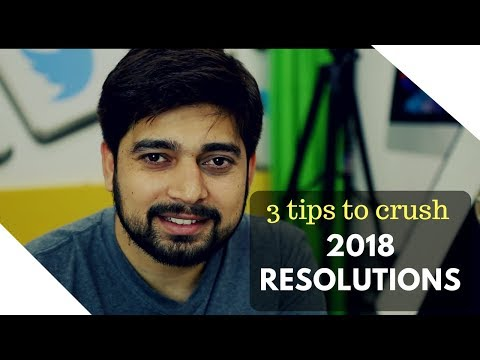3 tips to crush 2018 new year resolutions
