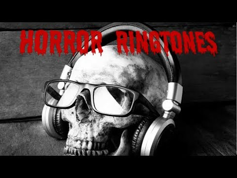 HORROR RINGTONE TOP 5 WITH DOWNLOAD LINKS