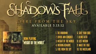 Shadows Fall - Weight Of The World