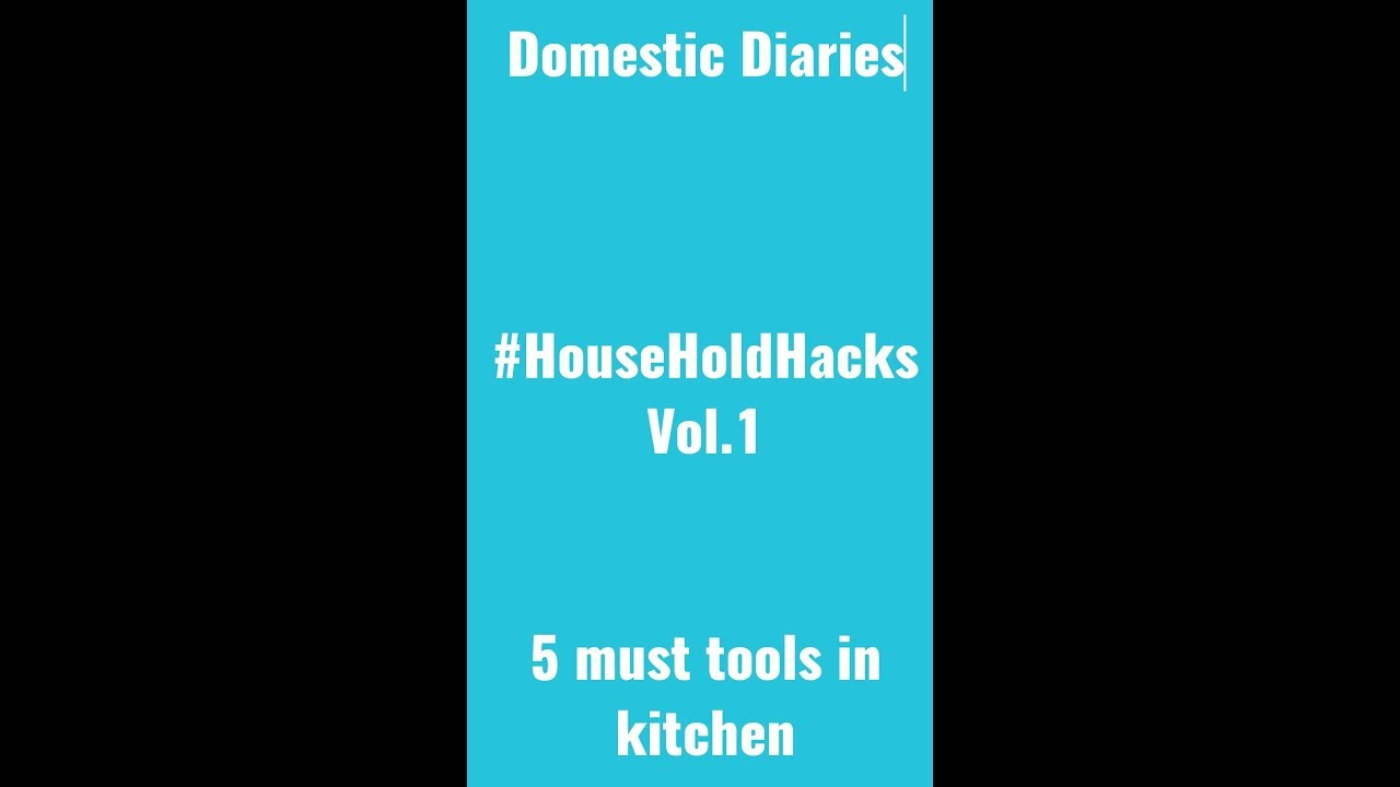 Kitchen tools | Smart Kitchen | 5 must have kitchen tools | How to ...