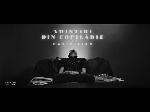 Maximilian - Amintiri Din Copilarie (prod. Esqu)