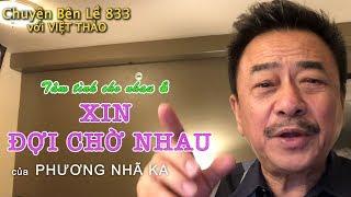 """MC VIỆT THẢO- CBL(833)-TÂM TÌNH CHO NHAU và  """"XIN ĐỢI CHỜ NHAU"""" của PHƯƠNG NHÃ KA - March 29, 2019."""