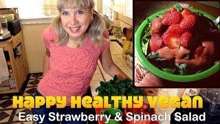 Strawberry Spinach Salad Demo - Vegan