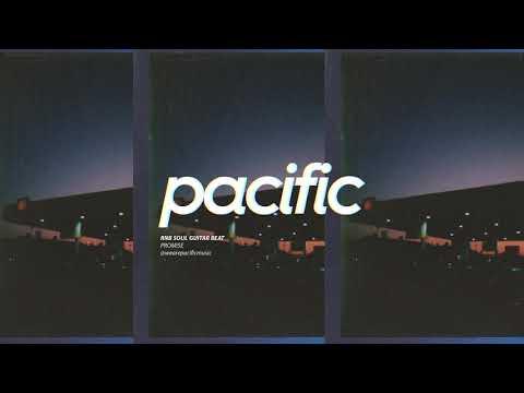 "R&B Soul Guitar Beat - ""Promise"" (Prod. Pacific) | Ella Mai Inspired Instrumental"