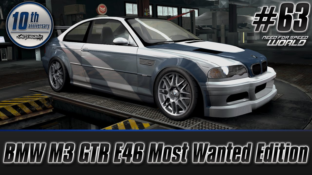 Need For Speed World Bmw M3 Gtr E46 Most Wanted Edition Re