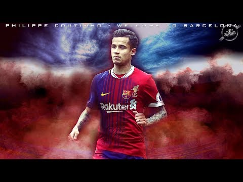Philippe Coutinho   Welcome to Barcelona   Skills and Goals 2017 - 2018   HD