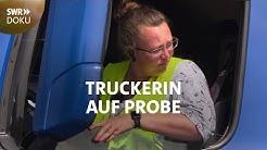 Truckerin auf Probe - Neustart mit 450 PS | SWR Doku