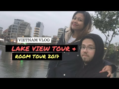 Room Tour & Lake View Tour in Hanoi Vietnam