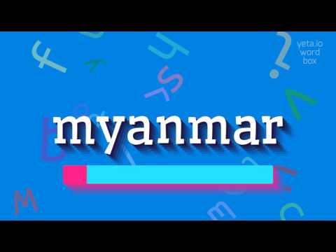 "How to say ""myanmar""! (High Quality Voices)"
