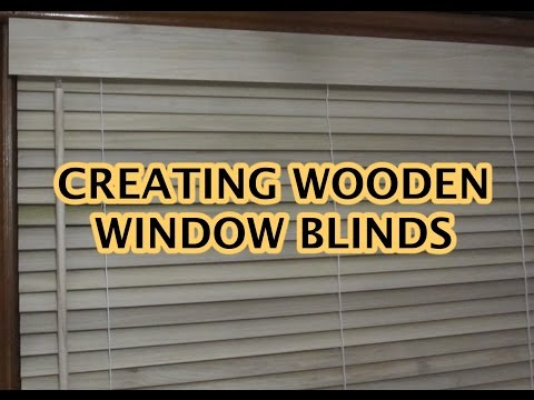 Creating Wooden Window Blinds