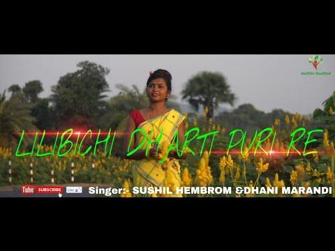 Lili Bichi Dharti puri/New Superhit Santhali Song/2018/Sushi
